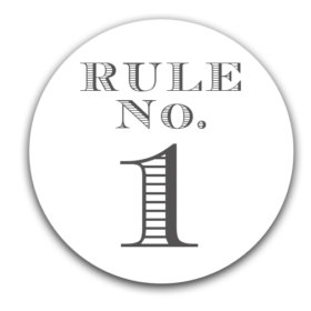 – Elmore's Rule No. 1