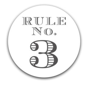 – Elmore's Rule No. 3