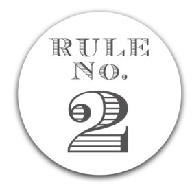 – Elmore's Rule No. 2